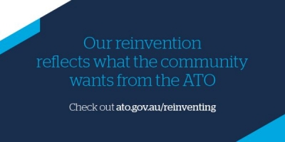 Australian Taxation Office conducts 'Reinventing the ATO' briefing workshops